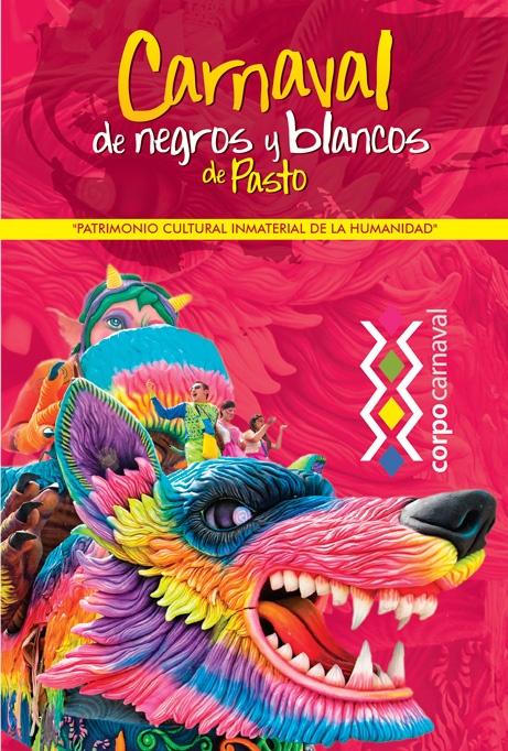 Carnaval de Negros y Blancos, Pasto, Nariño, Colombia