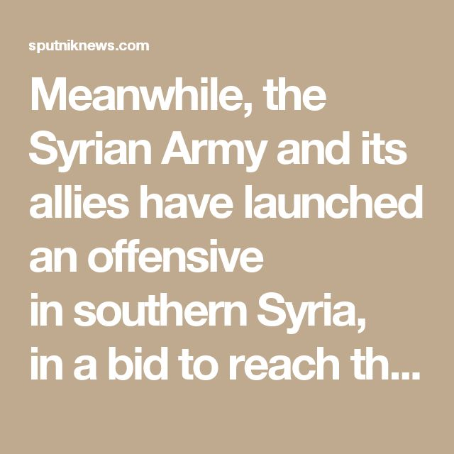 Meanwhile, the Syrian Army and its allies have launched an offensive insouthern Syria, ina bid toreach the border withIraq and Jordan nearal-Tanf. At the same time, Syrian opposition forces moved fromal-Tanf towardDeir ez-Zor. Iranian news agency Fars News reported that over150 US and British military specialists entered Syria fromJordan tosupport the offensive.