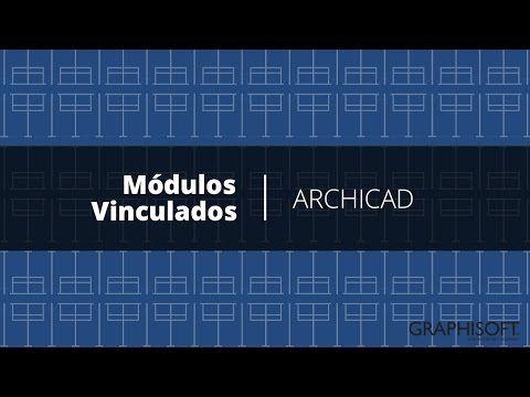 Módulos Vinculados   ARCHICAD - YouTube