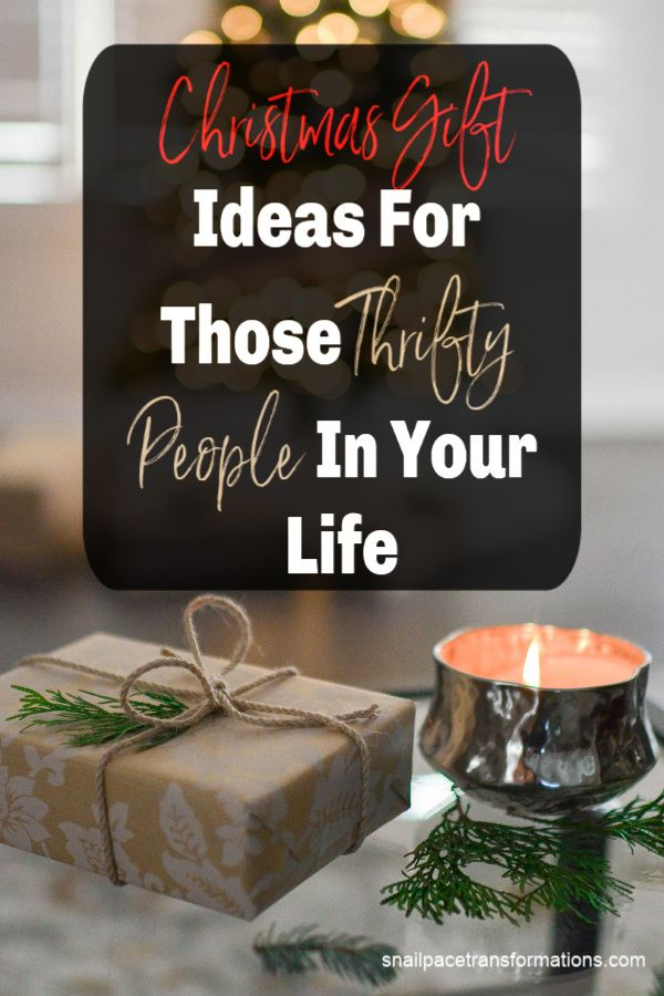 Christmas Gift Ideas For Those Thrifty People In Your Life Save