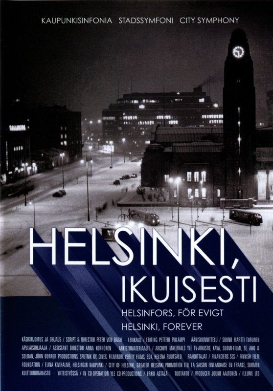 Helsinki, ikuisesti   Peter von Bagh