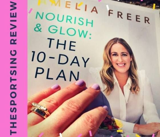 How good are the recipes from Amelia Freer's 'Nourish and Glow: the 10 day plan'? How will 10 days of healthy, thoughtful eating help my energy levels? Find out on www.thesportsing.com
