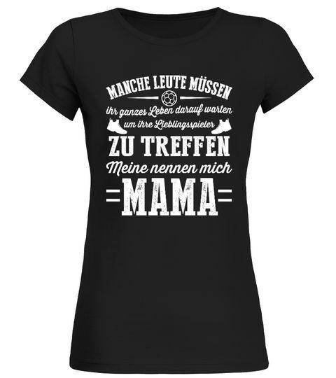 """# Meine nennen mich Mama - Handball .  Nur für eine begrenzte Zeit –Die Kampagne endet am 14.März!Für """"Meiner nennt mich Mama"""" klicken Sie bitte hier Garantiert sichere Bezahlung, mit:SOFORT PAYPAL VISA MASTERCARDKlicken Sie auf die grüne Schaltfläche, wählen Sie Ihre Größe  und Lieblingsfarbe und bestellen Sie."""