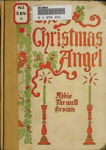 The Christmas Angel (Illustrated Edition) (Classic Christmas eBooks Book 14) by [Brown, Abbie Falwell]