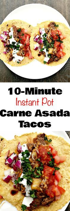 Quick and easy 10-minute Instant Pot steak tacos carne asada are a healthy and skinny meal. Tacos are loaded with fresh salsa, cilantro, and juicy steak. #InstantPot #InstantPotRecipes #PressureCooker #PressureCookerRecipes #Tacos #TacoRecipes #Steak #SteakRecipes