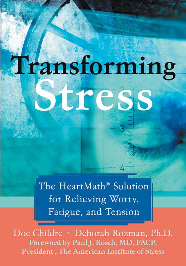 Transforming Stress By Deborah Rozman