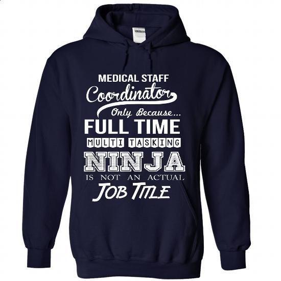 Medical Staff Coordinator  - #white hoodies #earl sweatshirt hoodie. BUY NOW => https://www.sunfrog.com/No-Category/Medical-Staff-Coordinator-1375-NavyBlue-Hoodie.html?60505