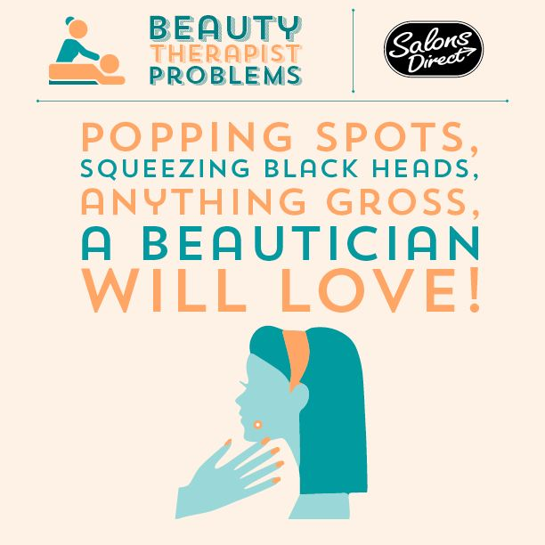 Beauty Therapist Problems