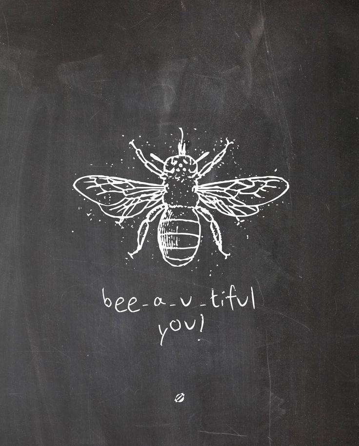 bee-autiful you :)