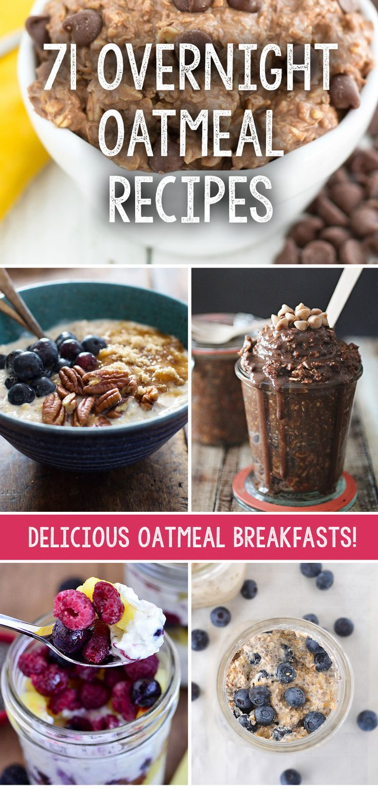 71 Overnight Oatmeal Recipes That Are The Perfect Weight Loss Breakfast!