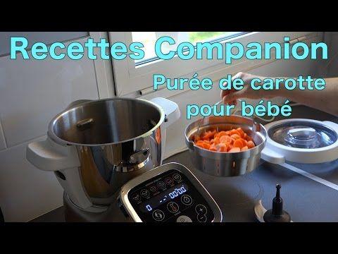 Recettes Companion - Purée de carottes pour bébé - YouTube