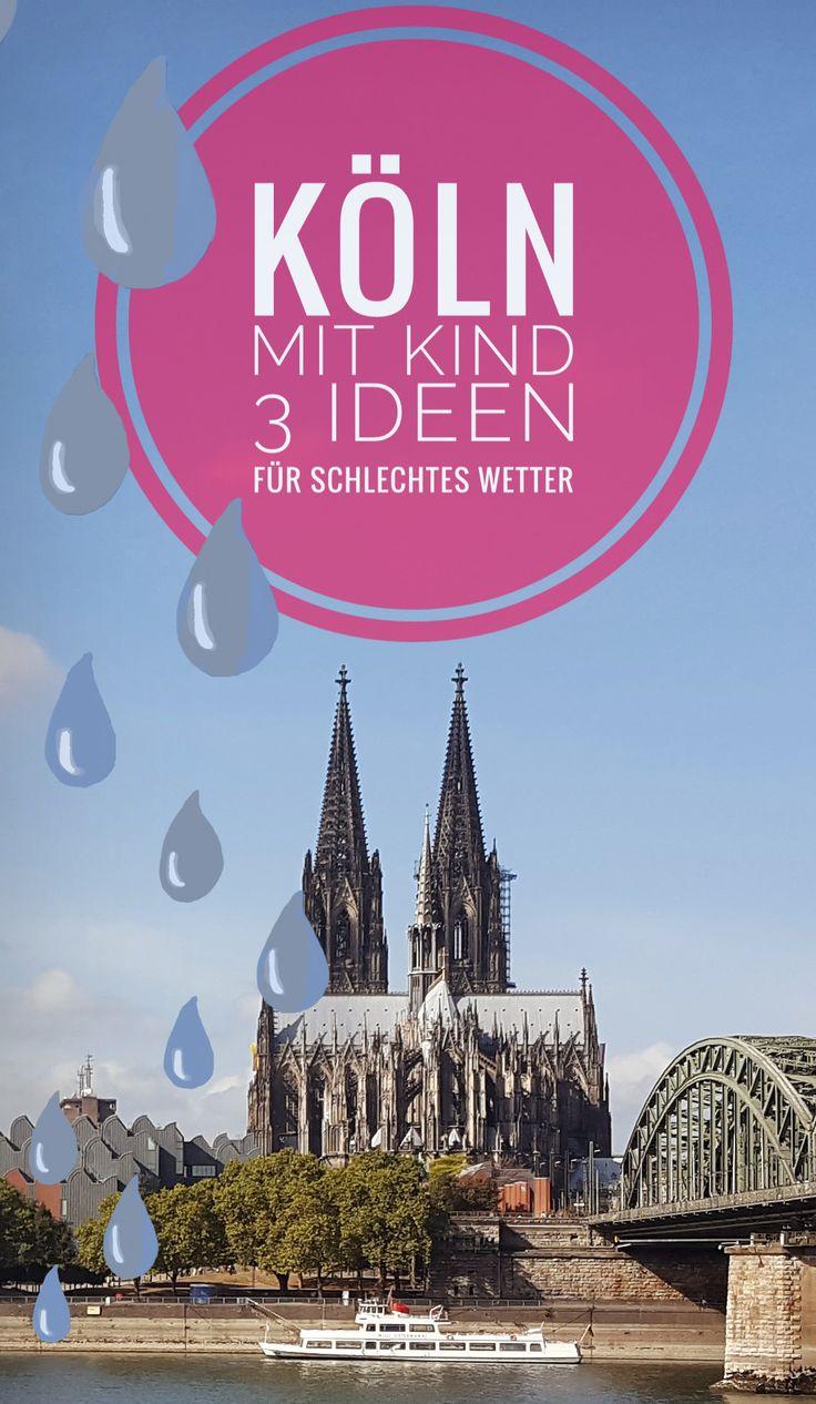 Köln mit Kind - Da leider nicht immer die Sonnen scheint, findest du hier 3 Ideen für Unternehmungen bei schlechtem Wetter. Städtetrip | Köln | Reisen mit Kind