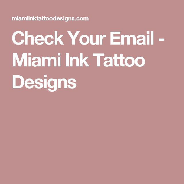 Check Your Email - Miami Ink Tattoo Designs