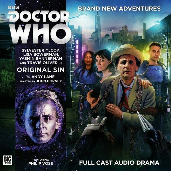 10, Original Sin: Starring Sylvester McCoy as the Doctor, Lisa Bowerman as Bernice, Yasmin Bannerman as Roz and Travis Oliver as Chris.