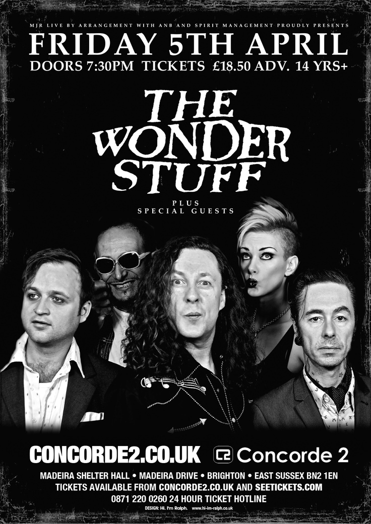 Poster for The Wonder Stuff who'll be at Concorde2 on Friday 5th April. Get your tickets now: https://www.concorde2.co.uk/bookTickets.php?pageName=The+Wonder+Stuff+=2013-04-05