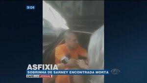 Galdino Saquarema Noticia: Polícia investiga morte de sobrinha-neta de Sarney...