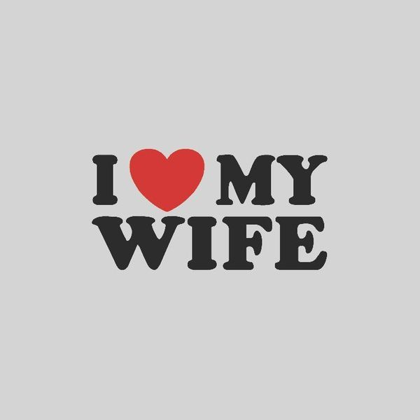 Pin By Brother B On I Love My Wife Love My Wife Quotes I Love My Wife Love Wife