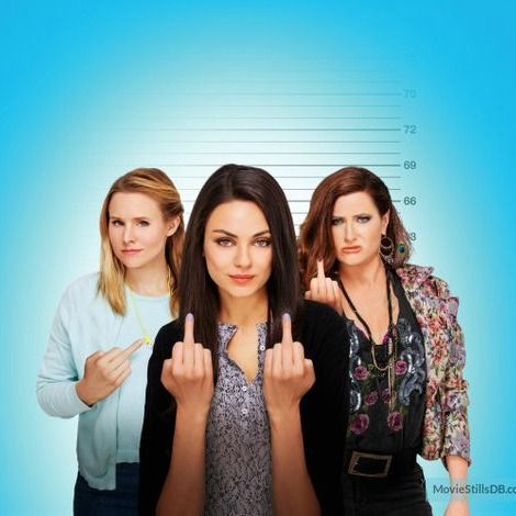 Bad Moms (2016) - watched this for the first time...bits and pieces of my life from all relationships in the movie. And funny enough before my mom decided on my name she was thinking of Amy.