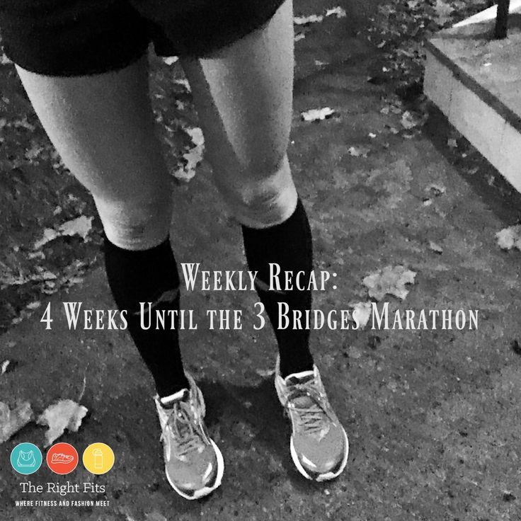 Weekly Recap: 4 Weeks Until the Three Bridges Marathon!