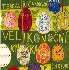Velikonoční knížka - Tereza Říčanová Knížky/audio/DVD/CD o Velikonocích #kniha #děti #mládež #nejmenší #Velikonoce #jaro #DVD #CD #audio #tip3dmamablog