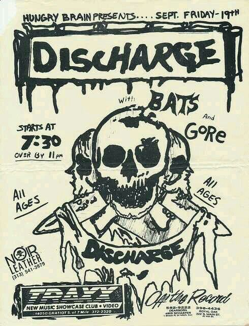 DISCHARGE, THE BATS and THE GORE.