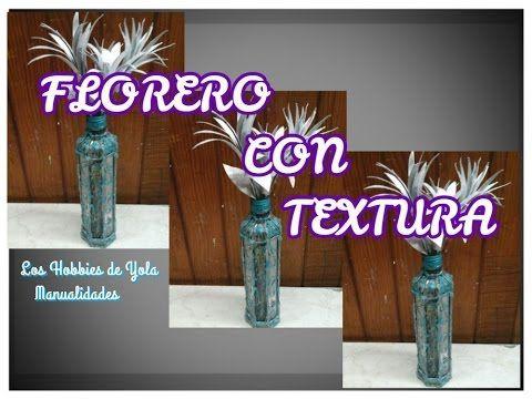 DIY Florero con textura. Los Hobbies de Yola🌹❤😍
