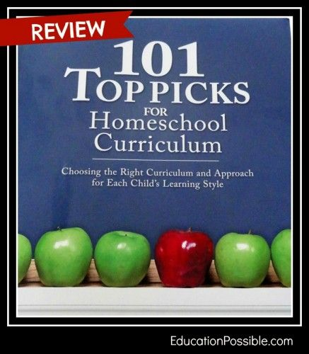 101 Top Picks for Homeschool Curriculum Review - one of our favorite books for homeschoolers #educationpossible