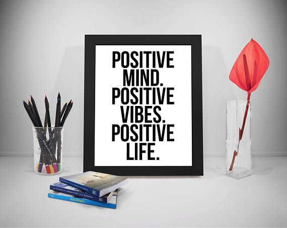 Positive Mind Printable Quotes Positive Vibes Sayings