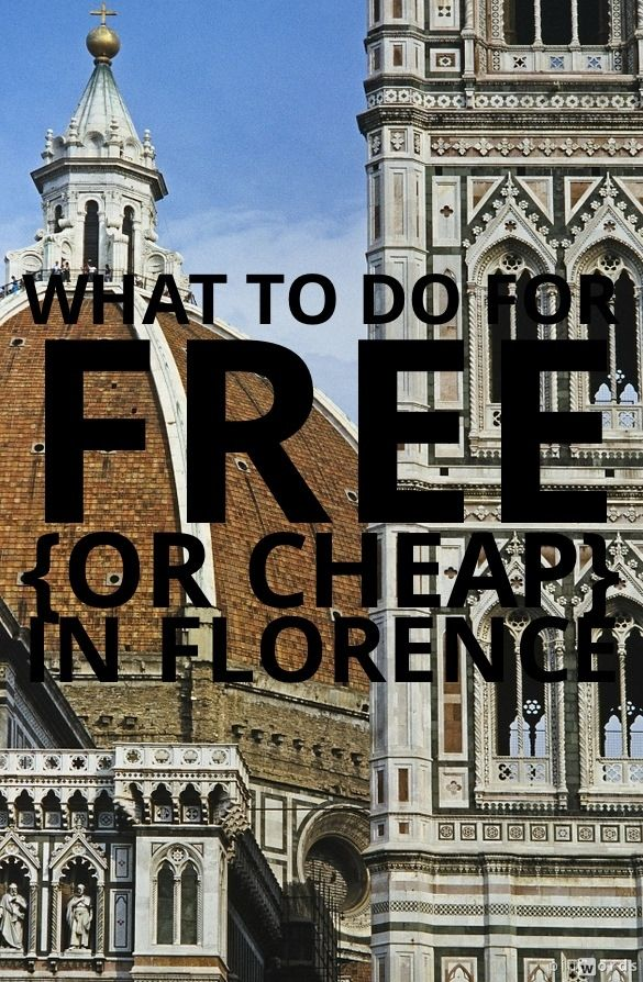 What to do for Free {or Cheap} in Florence #Italy http://mymelange.net/mymelange/2010/03/travel-tip-tuesday-free-cheap-florence.html