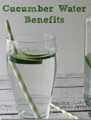 Health Benefits of Cucumber Water  - Love this. x