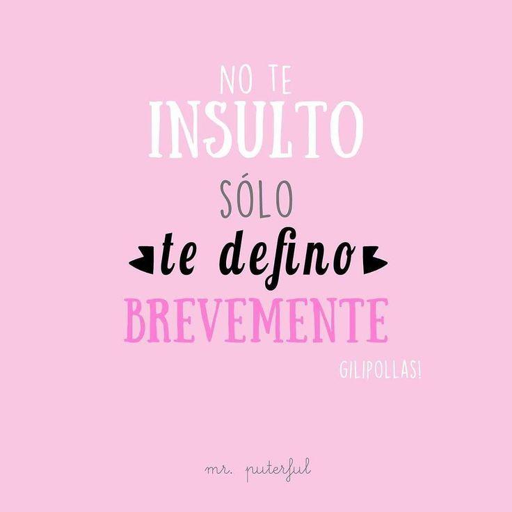 No te insulto... by mrputerful