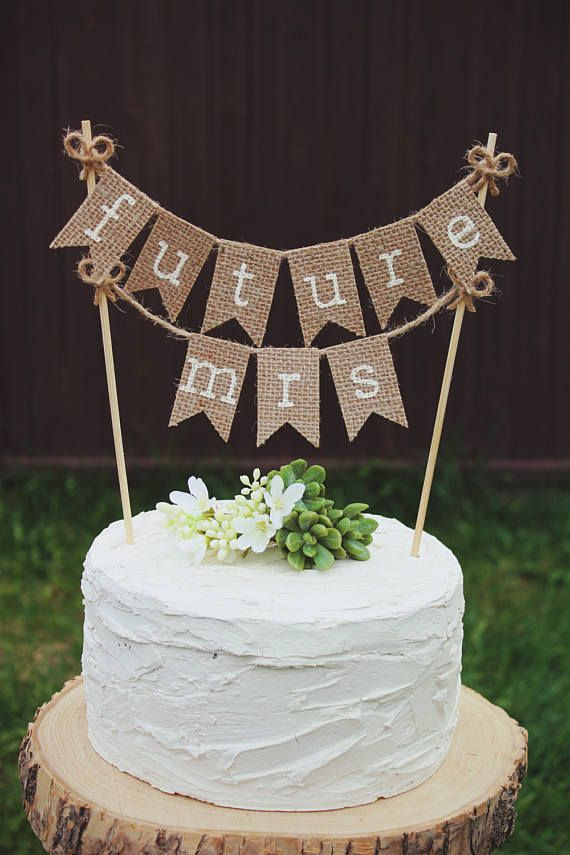 Bridal Shower Cake Topper Bride To Be Burlap Bridal Shower
