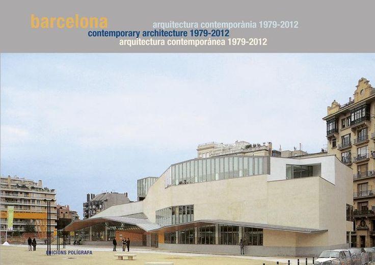BARCELONA 1979-2012. GUÍA DE ARQUITECTURA CONTEMPORÁNEA
