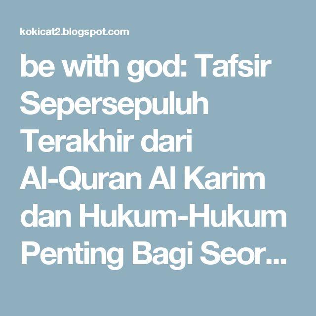 be with god: Tafsir Sepersepuluh Terakhir dari Al-Quran Al Karim dan Hukum-Hukum Penting Bagi Seorang Muslim - Indonesia - Sekelompok Ulama