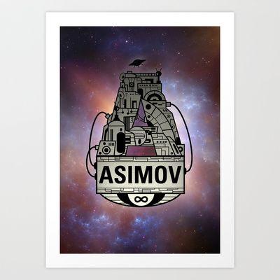 Forever Asimov  Art Print by Oliver Trigger - $13.73