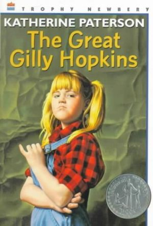 The Great Gilly Hopkins by Katherine Paterson, honor award 1979: foster kid coping with life.
