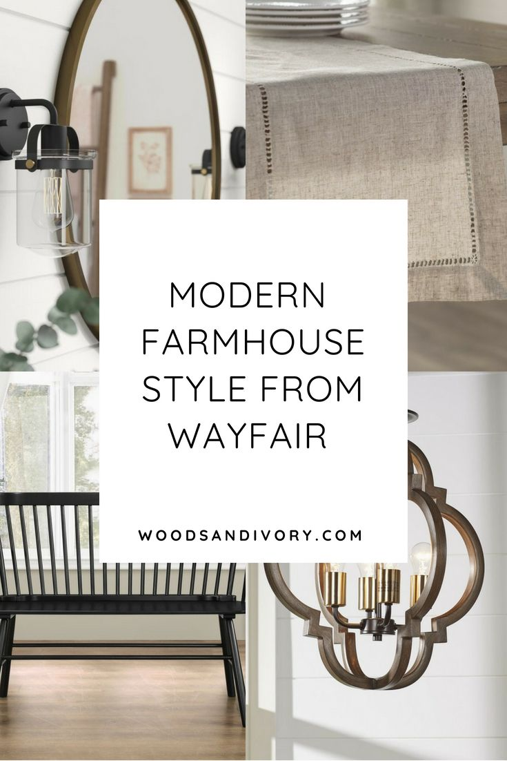Modern Farmhouse Style From Wayfair Decor