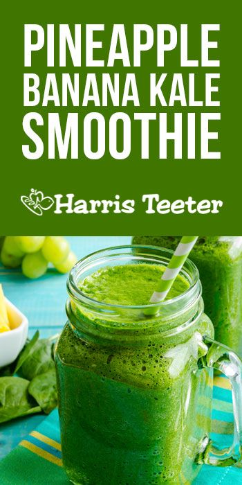 Make this delicious, healthy Pineapple Banana Kale Smoothie with locally farmed produce available at your local Harris Teeter.