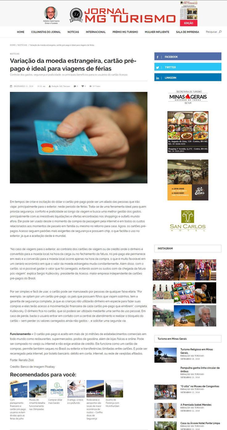 Título:Variação da moeda estrangeira, cartão pré-pago é ideal para viagens de férias Veículo: Jornal MG Turismo. Data: 16/12/2016. Cliente: Acesso