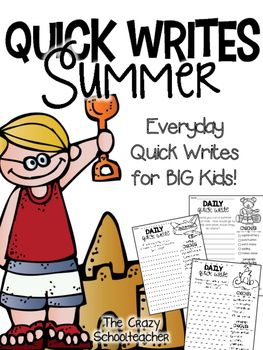 Daily Quick Writing Prompts for BIG KIDS  Summer - This daily quick write pack can be used as morning work or a writing workshop or daily 5 warm-up. Designed to encourage your 2nd, 3rd and 4th grade students to express themselves as they learn to love writing!