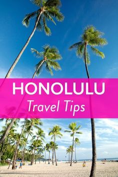 Insiders Guide - Things to Do in Honolulu, Hawaii