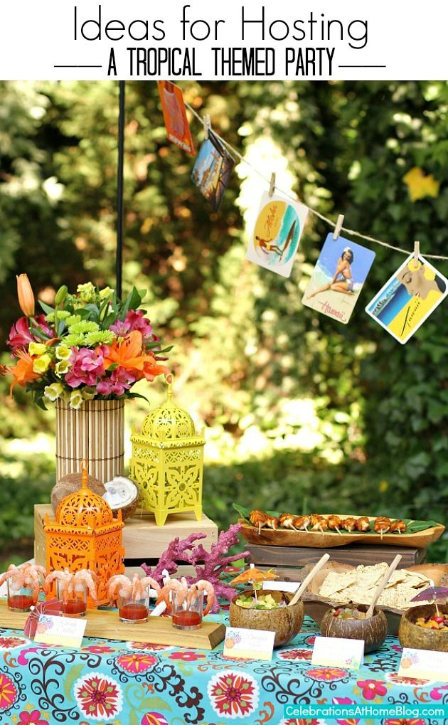 ideas for hosting a tropical themed party #entertaining #summerparty #tropical