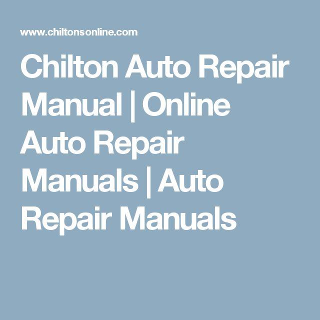 Chilton Auto Repair Manual | Online Auto Repair Manuals | Auto Repair Manuals