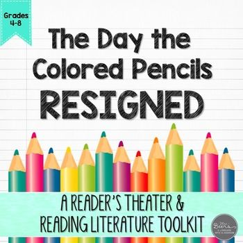 Have you read the picture book The Day the Crayons Quit?  It may just be one of my new favorite read alouds that lets students understand the funny perspectives of crayons.  I loved this book so much, I created an even FUNNIER version you   will LOVE using with your BIG KIDS in grades 4-8.This The Day the Colored Pencils Resigned Reader's Theater and Reading Literature Toolkit includes:-3-page, 12-character script-context clue word work-reader response questions-3-post-reading journal…