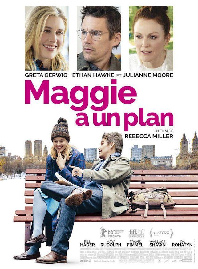 Critique de Maggie a un plan de Rebecca Miller, avec Greta Gerwig, Ethan Hawke, Julianne Moore, en salles le 27 avril via Diaphana Distribution