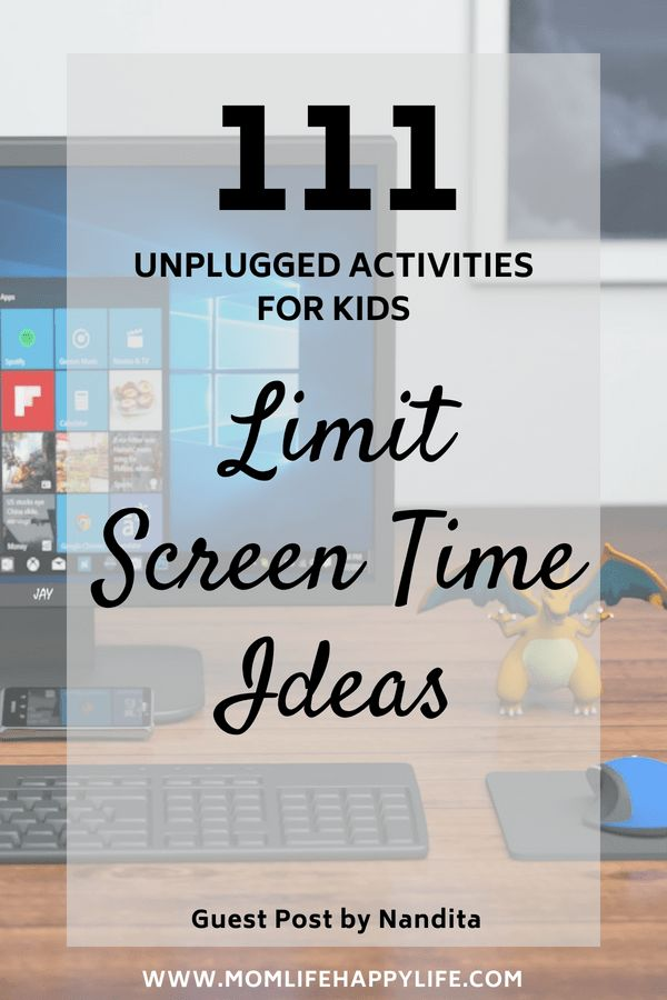 111 Limit Screen Time Ideas – Unplugged Activities For Kids