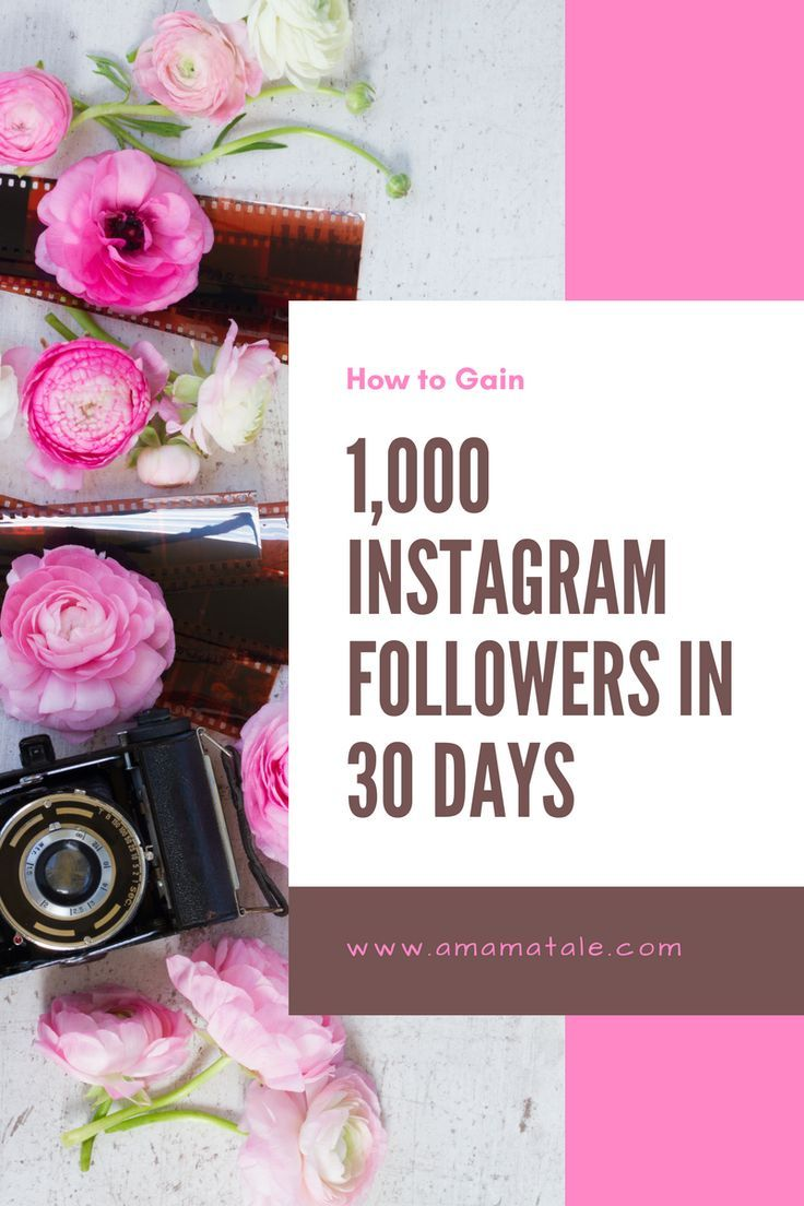 How to Grow Your Instagram Following 1,000 Followers in 30 Days