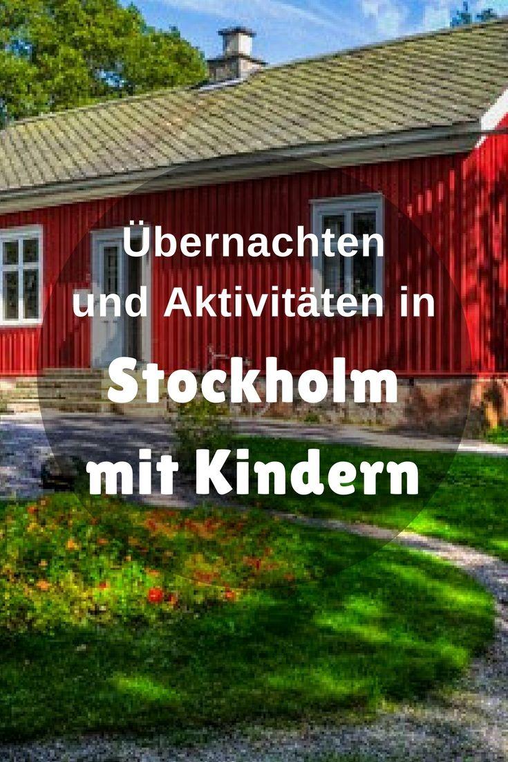 Stockholm mit Kindern – Über Aktivitäten für Kinder und ausgefallene Übernachtungsmöglichkeiten.