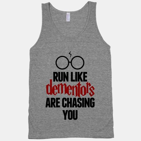 Run Like Dementors Are Chasing You...maybe I would start running again if I had some of these.