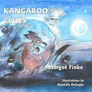 """JUST PUBLISHED!! """"Kangaroo Clues"""" by Margot Finke - rhyming PB about how old Man Roo escaped the wild dingoes. Part of her Wild and Wonderful Series about critters form the US and Australia."""
